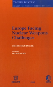 Grégory Boutherin - Europe Facing Nuclear Weapons Challenges.