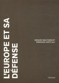 Grégory Boutherin - L'Europe et sa défense.