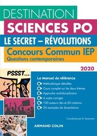 Grégory Bozonnet et Pascal Bernard - Destination Sciences Po Questions contemporaines 2020 - Le secret - Révolutions - Concours commun IEP.