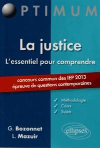 Grégory Bozonnet et Line Mazuir - La justice L'essentiel pour comprendre - Concours commun des IEP 2013 (épreuve de questions contemporaines).
