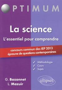 Grégory Bozonnet et Line Mazuir - La science, l'essentiel pour comprendre - Concours commun des IEP 2013 (épreuve de questions contemporaines).