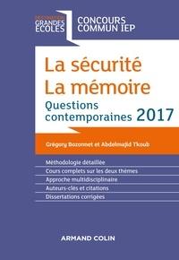 Grégory Bozonnet - La sécurité. La mémoire. Question contemporaine 2017.