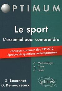 Grégory Bozonnet et G Demouveaux - Le sport L'essentiel pour comprendre - Concours commun des IEP (épreuve de questions contemporaines).