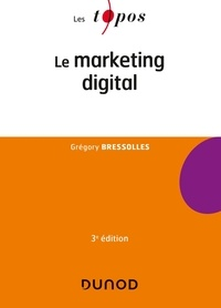 Grégory Bressolles - Le marketing digital.