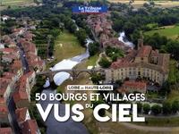 Grégory Bret - 50 bourgs et villages vus du ciel - Loire et Haute-Loire.
