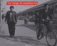Grégory Bricout - Le voyage de monsieur Go.