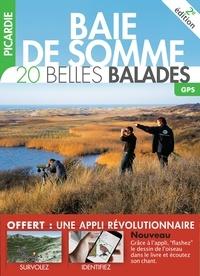 Grégory Cassoret et Cédic Fagot - Baie de Somme - 20 belles balades.