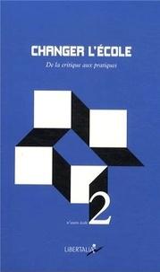 Grégory Chambat - Changer l'école - De la critique aux pratiques.