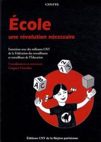 Grégory Chambat - Ecole : une révolution nécessaire.