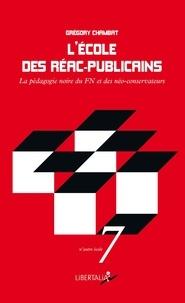 Grégory Chambat - L'école des réac-publicains - La pédagogie noire du FN et des néoconservateurs.