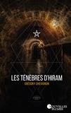 Grégory Chevignon - Les ténèbres d'Hiram.