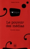 Grégory Derville - Le pouvoir des médias.