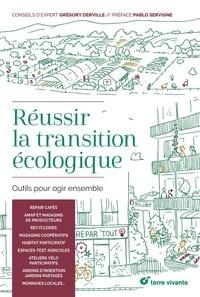 Grégory Derville - Réussir la transition écologique - Outils pour agir ensemble.