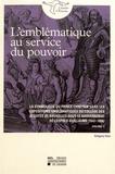Grégory Ems - L'emblématique au service du pouvoir - La symbolique du prince chrétien dans les expositions emblématiques du collège des jésuites de Bruxelles sous le gouvernorat de Léopold-Guillaume (1647-1656) Volume 1.