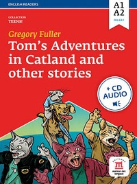 Toms adventures in catland and other stories - Niveau A1-A2.pdf