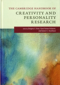 Gregory J Feist et Roni Reiter-Palmon - The Cambridge Handbook of Creativity Personality Research.