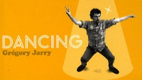 Grégory Jarry - Dancing.