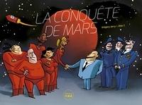 Grégory Jarry et Otto T. - La conquête de Mars.