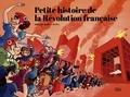 Grégory Jarry et Otto T. - Petite histoire de la Révolution française.