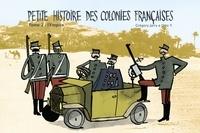 Grégory Jarry et Otto T. - Petite histoire des colonies françaises Tome 2 : L'Empire.
