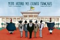 Grégory Jarry et Otto T. - Petite histoire des colonies françaises Tome 4 : La Françafrique.