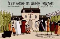 Grégory Jarry et Otto T. - Petite histoire des colonies françaises Tome 5 : Les Immigrés.