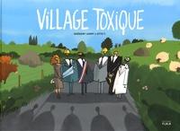 Grégory Jarry et Otto T. - Village toxique.