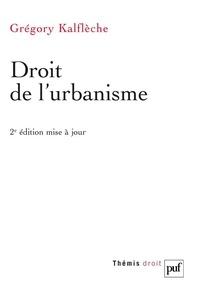 Grégory Kalflèche - Droit de l'urbanisme.