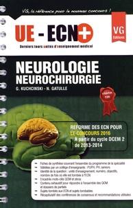 Gregory Kuchcinski et Nicolas Gatulle - Neurologie Neurochirurgie.