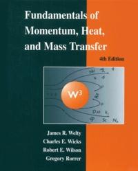 Fundamentals of Momentum, Heat, and Mass Transfer. 4th Edition.pdf
