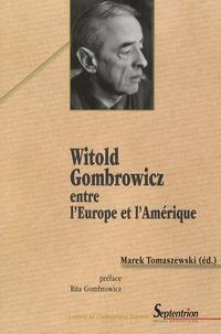 Grégory Lambert et Agata Sluza-Dobrowolska - Witold Gombrowicz entre l'Europe et l'Amérique.