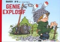 Grégory Lange - Ernest génie explosif.