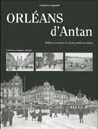 Grégory Legrand - Orléans d'antan.
