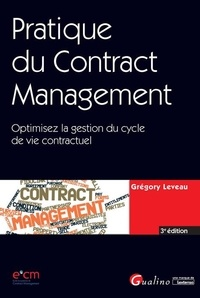 Pratique du contract management- Optimisez la gestion du cycle de vie contractuel - Grégory Leveau pdf epub