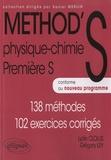 Grégory Ley et Lydie Clolus - Method's physique-chimie 1re S - 138 méthodes, 102 exercices corrigés.