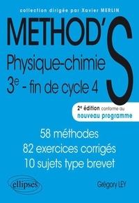 Grégory Ley - Physique-Chimie 3e - 58 méthodes, 82 exercices corrigés.