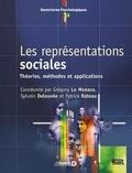 Grégory Lo Monaco et Sylvain Delouvée - Les représentations sociales - Théories, méthodes et applications.