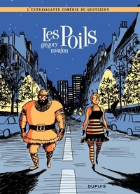 Grégory Mardon et Charles Berberian - Les Poils.