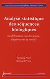 Grégory Nuel et Bernard Prum - Analyse statistique des séquences biologiques - Modélisation markovienne, alignements et motifs.