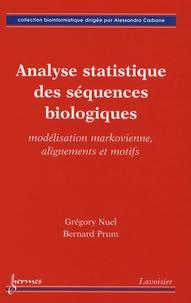 Analyse statistique des séquences biologiques- Modélisation markovienne, alignements et motifs - Grégory Nuel |