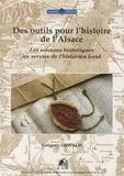 Grégory Oswald - Des outils pour l'histoire de l'Alsace - Les sciences historiques au service de l'historien local.