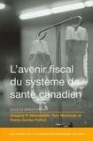 Gregory P. Marchildon et Tom McIntosh - Les études de la Commission Romanow  : L' Avenir fiscal du système de santé canadien.