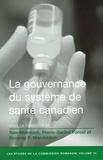 Gregory P. Marchildon et Tom McIntosh - Les études de la Commission Romanow  : La Gouvernance du système de santé canadien.