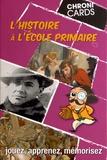 Grégory Pailloncy et Jonathan Pailloncy - L'histoire à l'école primaire.