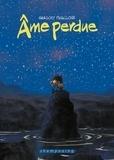 Grégory Panaccione - Ame Perdue.