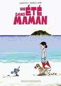 Grégory Panaccione - Un été sans maman.