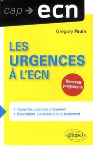 Grégory Papin - Les urgences à l'ECN.