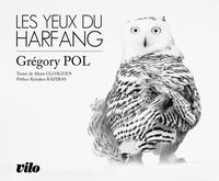 Grégory Pol - Les yeux du harfang.