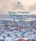 Grégory Pol - Saint-Pierre-et-Miquelon - Terre de passions.