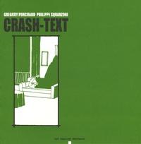 Grégory Ponchard et Philippe Squarzoni - Crash-Text.
